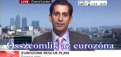 Az eurozóna összeomlik