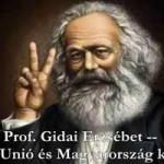 Prof. Gidai Erzsébet -- Az Európai Unió és Magyarország kapcsolata...