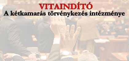 A kétkamarás törvénykezés intézménye