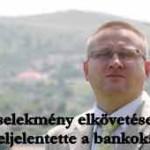 Bűncselekmény elkövetése miatt feljelentette a bankokat