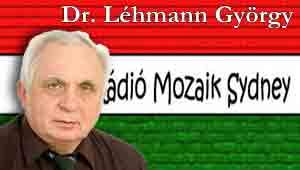 Dr.Léhmann Györggyel készült riport Ausztráliai Magyar Rádió- Sidney