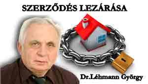 SZERZŐDÉS LEZÁRÁSA-BANKI AJÁNLAT Dr.Léhmann György