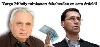 Varga Mihály minisztert feltehetően ez sem érdekli