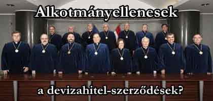 Alkotmányellenesek a devizahitel-szerződések?