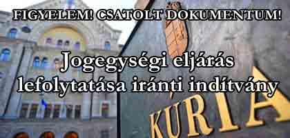 KÚRIA-Jogegységi eljárás lefolytatása iránti indítvány!