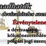 Támadhatók a devizahiteles szerződések