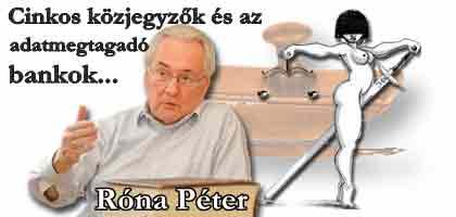 """Róna Péter:""""Deviza""""-""""hitelek"""" avagy a cinkos közjegyzők és az adatmegtagadó bankok"""
