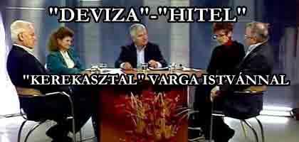 Dr. Simó Endre Vendégek: Kovalcsik Enikő, a bankjával perben álló Horváth Ferencné, Varga István közgazdász, Hajdu Attila