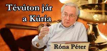 RÓNA PÉTER- DEVIZAÜGYBEN TÉVÚTON JÁR A KÚRIA