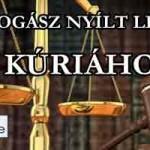SZAKJOGÁSZ NYÍLT LEVELE A KÚRIÁHOZ