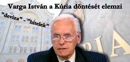 deviza-hitelek Varga István a Kúria döntését elemzi