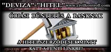 ÓRIÁSI BÜNTETÉS A BANKNAK A HITELSZERZŐDÉSEK MIATT