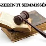 A HPT. SZERINTI SEMMISSÉGI OKOK-Nagy Éva, Balázs József.
