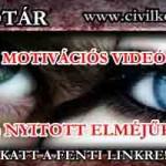 FELKELÉS! MOTIVÁCIÓS VIDEÓ ( CSAK ) NYITOTT ELMÉJŰEKNEK