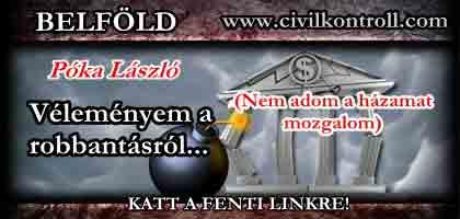 BANKROBBANTÁS - PÓKA LÁSZLÓ VÉLEMÉNYE (Nem adom a házamat mozgalom).
