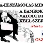 A DEVIZA-ELSZÁMOLÁS MEGSZŰNIK, A BANKOKNAK VALÓDI DEVIZÁT KELL SZEREZNIÜK!