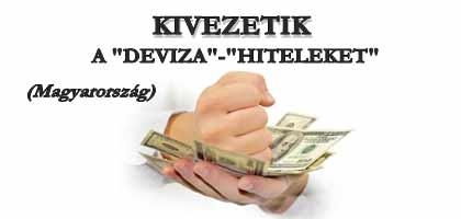 """KIVEZETIK A """"DEVIZA""""-""""HITELEKET"""" - Magyarország."""