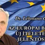 DR. LÉHMANN: AZ EURÓPAI BÍRÓSÁG ÚJ ÍTÉLETÉNEK JELENTŐSÉGE.