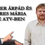 KÁSLER ÁRPÁD ÉS SERES MÁRIA AZ ATV-BEN