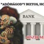 """MENNYI AZ """"ADÓSSÁGOD""""? EZT MONDTA A BANK? BIZTOS, HOGY ANNYI?? – ADD TOVÁBB!"""