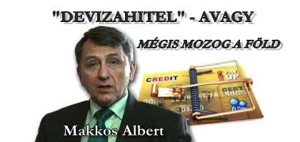 """""""DEVIZAHITEL"""" AVAGY - MÉGIS MOZOG A FÖLD!"""