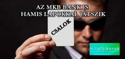 AZ MKB BANK IS HAMIS LAPOKKAL JÁTSZIK!