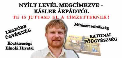 NYÍLT LEVÉL MEGCÍMEZVE - KÁSLER ÁRPÁDTÓL.