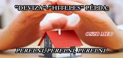 """DEVIZA""-""HITELES"" PÉLDA: PERELNI, PERELNI, PERELNI..."
