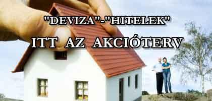 """DEVIZA""-""HITELEK"": ITT AZ AKCIÓTERV."