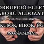KORRUPCIÓ ELLENI HÁBORÚ ÁLDOZATAI: POLITIKUSOK, BÍRÓK, ÜGYÉSZEK...ROMÁNIÁBAN