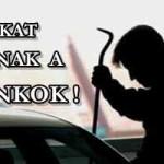 AUTÓKAT LOPNAK A BANKOK!