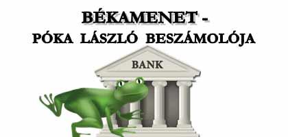 BÉKAMENET - PÓKA LÁSZLÓ BESZÁMOLÓJA.