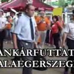 BANKÁRFUTTATÁS ZALAEGERSZEGEN!
