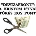 """""""DEVIZAFRONT"""": DR. KRISTON ISTVÁN - ÁTTÖRÉS EGY PONTON."""