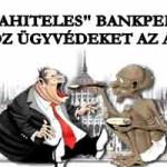 """""""DEVIZAHITELES"""" BANKPEREKRE TOBOROZ ÜGYVÉDEKET AZ ÁLLAM!"""