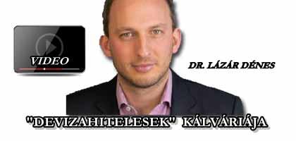"""""""DEVIZAHITELESEK"""" KÁLVÁRIÁJA - DR. LÁZÁR DÉNES."""