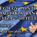 """MÉG EGY PONTON BETÁMADTÁK A BANKOKAT A """"DEVIZA""""-""""HITELESEK""""!"""