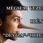 """MÉGSEM VEZETIK KI IDÉN A """"DEVIZA""""-""""HITELEKET"""""""