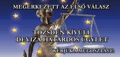 TÖZSDÉN KÍVÜLI DEVIZA HATÁRDŐS ÜGYLET-AZ ELSŐ VÁLASZ AZ EURÓPAI UNIÓ BÍRÓSÁGA HIVATALÁTÓL.