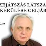 AZ ÖSSZEJÁTSZÁS LÁTSZATÁNAK ELKERÜLÉSE CÉLJÁBÓL.