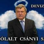 DEVIZAPEREK - MEGSZÓLALT CSÁNYI SÁNDOR.