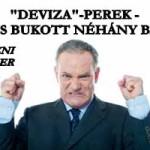 """""""DEVIZA""""-PEREK - MÁRIS BUKOTT NÉHÁNY BANK? PRÓBÁLKOZNI CSAK EGYSZER LEHET?"""
