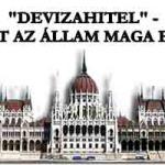 """""""DEVIZAHITEL"""" - NYERT AZ ÁLLAM MAGA ELLEN."""