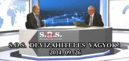 S.O.S. DEVIZAHITELES VAGYOK! 2014. 09. 26