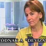 """FOLYTATÓDNAK A """"DEVIZA""""-PEREK."""