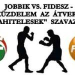 """JOBBIK VS. FIDESZ – KÜZDELEM AZ ÁTVERT """"DEVIZAHITELESEK"""" SZAVAZATÁÉRT"""