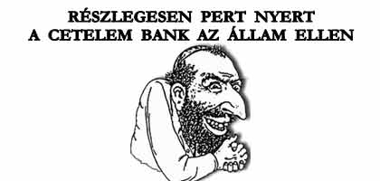 RÉSZLEGESEN PERT NYERT A CETELEM BANK AZ ÁLLAM ELLEN.