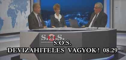 S.O.S. DEVIZAHITELES VAGYOK! 08.29