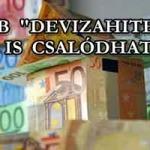 """TÖBB """"DEVIZAHITELES"""" IS CSALÓDHAT!"""