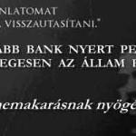ÚJABB BANK NYERT PERT RÉSZLEGESEN AZ ÁLLAM ELLEN-avagy nemakarásnak nyögés a vége!